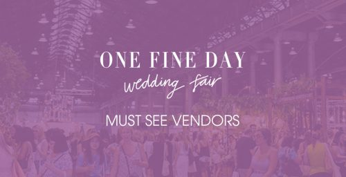 One Fine Day wedding fair - must see vendors